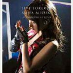 LIVE FOREVER-NANA MIZUKI LIVE DOCUMENT BOOK