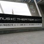 MUSIC THEATER 2017 1日目