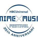 NBCUniversal ANIME×MUSIC FESTIVAL